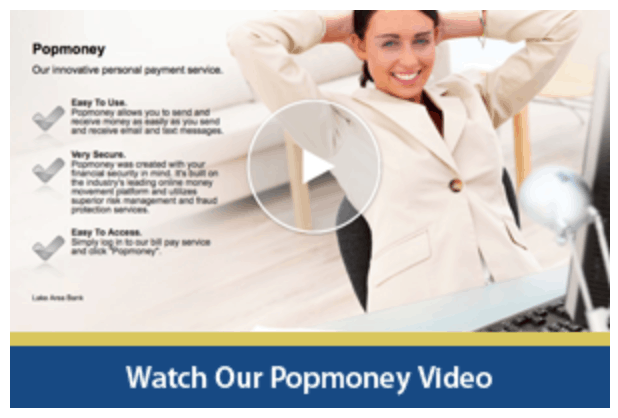 Lake Area Bank Ad for a Popmoney Video