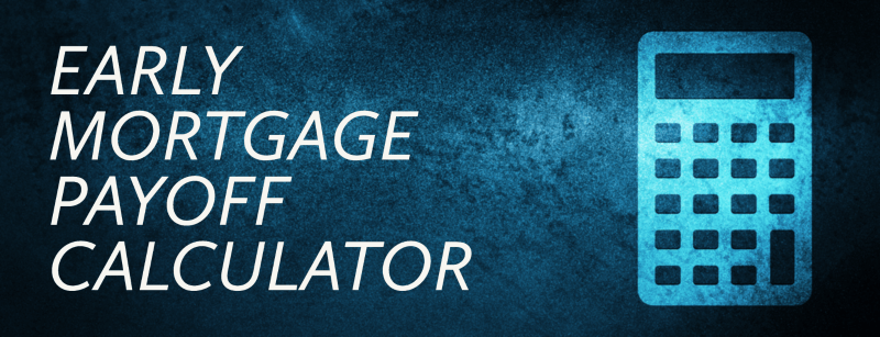 Early Mortgage Payoff Calculator MN